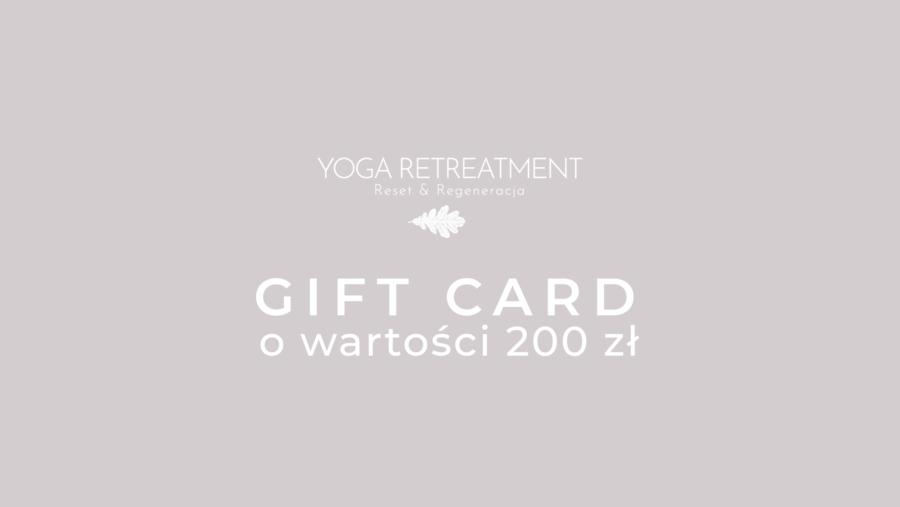 YOGA RETREATMENT GIFT CARD 200