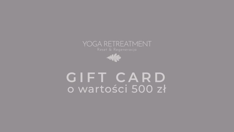YOGA RETREATMENT GIFT CARD 500